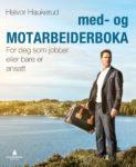 med-og-MOTARBEIDERBOKA skrevet av Halvor Haukerud